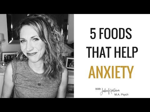 5 Foods that Help Anxiety