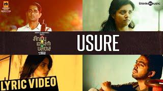 Sivappu Manjal Pachai | Usure Song Lyric Video | Siddharth, G.V.Prakash Kumar | Sasi | Siddhu Kumar