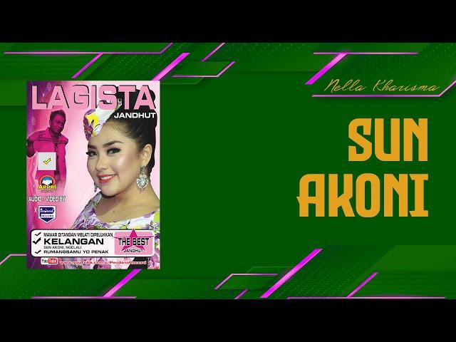 Sun Akoni - Nella Kharisma