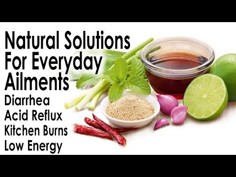 Natural Solutions for Everyday Problems, Diarrhea, Acid, Burns, Fatigue