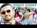 Sunny Sunny Yaariyan Featyo Yo Honey Singh Video Song Himans