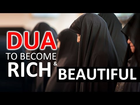 A very beautiful DUA to Become Rich & Beautiful ᴴᴰ