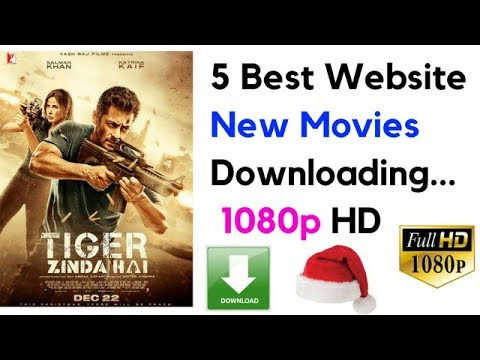 5 Best Website New Movies 720p HD Movies Downloading...Tiger Zinda hai new bollywood movie