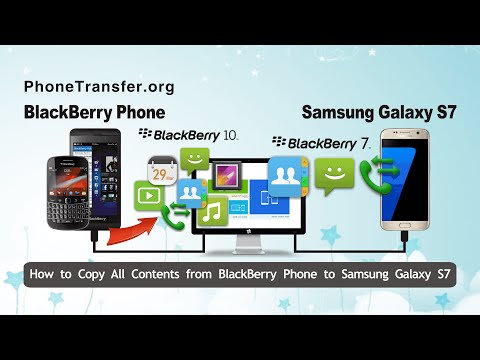 How to Copy All Contents from BlackBerry Phone to Samsung Galaxy S7 Directly