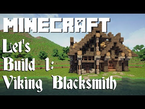 Minecraft Let's Build 1: Viking Blacksmith