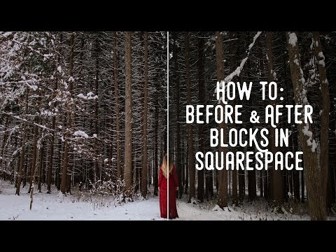How To: Add Before & After Gallery Blocks in SquareSpace