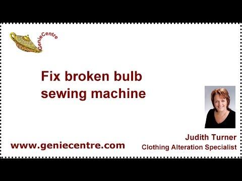 Fix broken bulb sewing machine