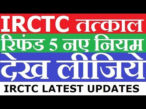 TATKAL Ticket Booking Cancellation Charges New Rules 2018