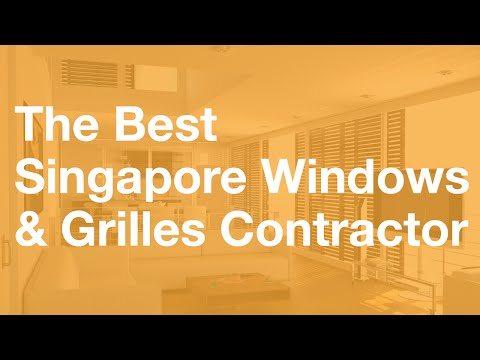 The Best Singapore Window Grilles Contractor