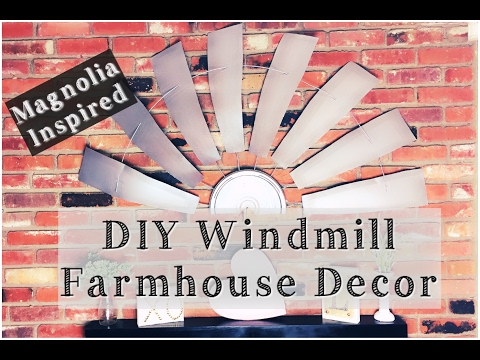 DIY WINDMILL Decor | How To Make Fixer Upper Inspired Decor | Momma From Scartch