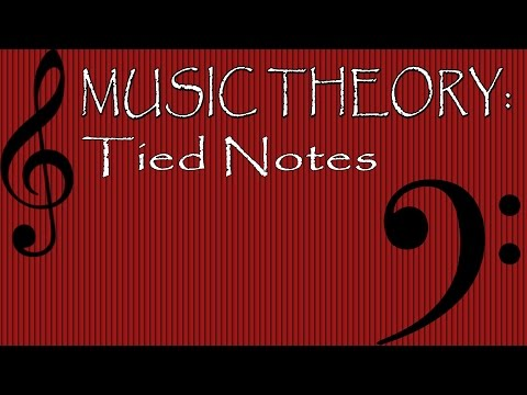 Music Theory: Tied Notes