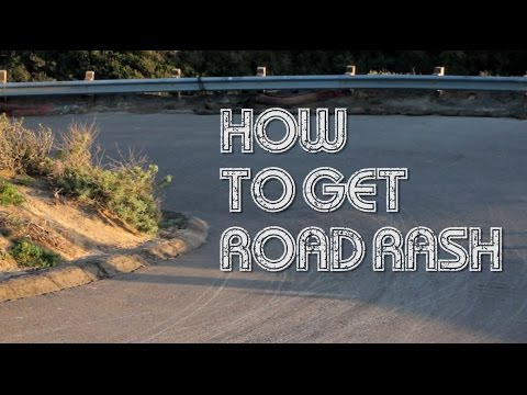 How to Get Road Rash