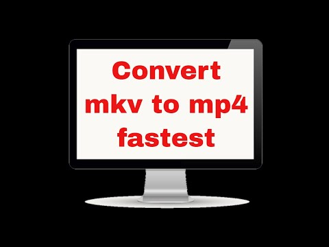 Convert mkv to mp4 in fastest and easiest way using Kirara