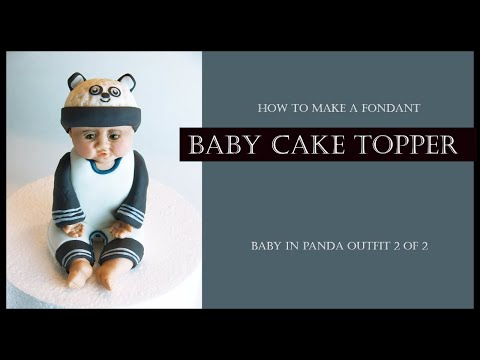 HOW TO MAKE A FONDANT/ SUGAR PASTE BABY CAKE TOPPER (Baby in Panda Outfit 2 of 2): Sitting