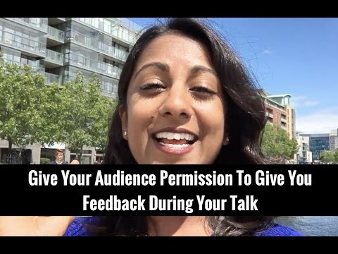 Give Your Audience Permission To Give You Feedback During Your Talk | Poornima Vijayashanker