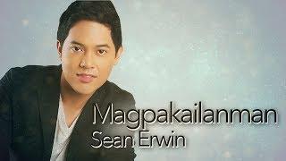 Sean Erwin - Magpakailanman [Official Lyric Video]