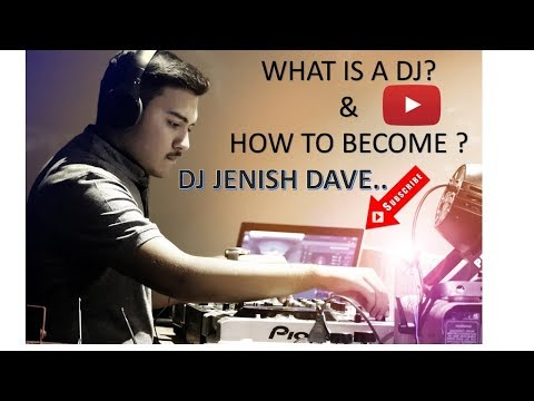 WHAT IS A DJ?? AND HOW TO BECOME ONE ?--(HINDI TUTORIAL) DJ SIKHE HINDI ME .
