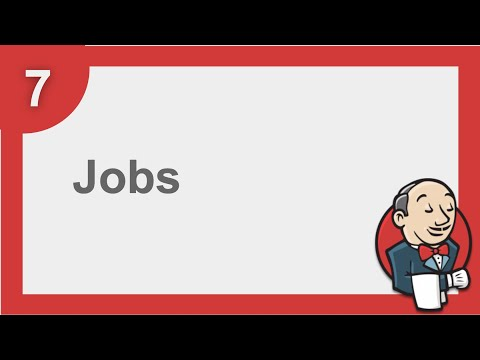 Jenkins Beginner Tutorial 7 - Getting started with JOBS