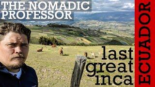 ECUADOR: Who was the last great Inca?