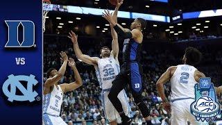 Duke vs. North Carolina 2017 ACC Tournament Highlights
