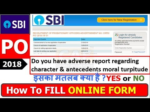 How to Fill SBI PO 2018 FORM STEP by STEP(सारी ENTRY ध्यान से भरे)|character & antecedents turpitude