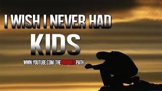 I Wish I Never Had Kids ᴴᴰ | *Emotional True Story*