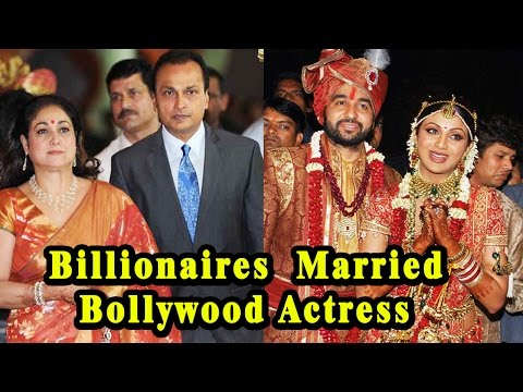 6 Indian Billionaires Who Married Bollywood Actress
