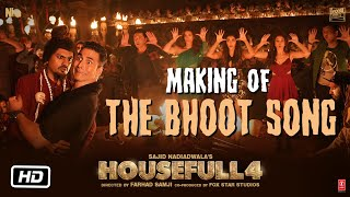 Housefull 4: The Bhoot Song Making   Akshay Kumar, Nawazuddin Siddiqui   Mika Singh, Farhad Samji