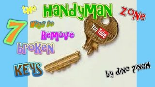 7 Tricks Get Broken Key Out Yourself Any Lock Or Key