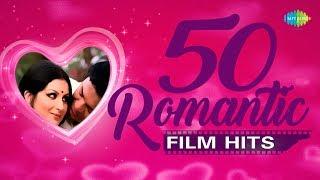 Top 50  Romantic Film Hits   টপ ৫০ রোমান্টিক ফিল্ম হিটস    Audio Jukebox