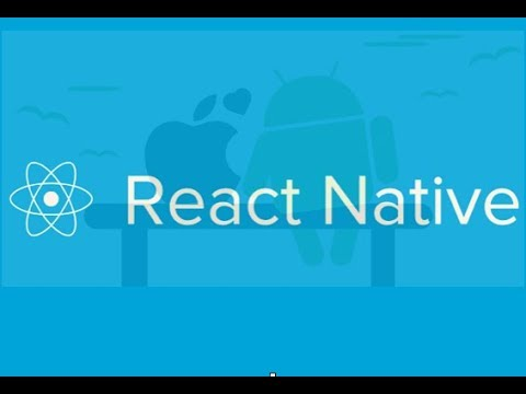 React Native Tutorial - setup and building iOS, Android app