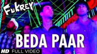 Beda Paar Full Song | Fukrey | Pulkit Samrat, Manjot Singh, Ali Fazal, Varun Sharma