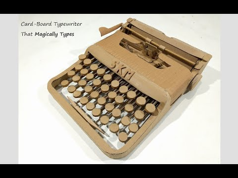 How to Make a Typewriter from Cardboard That Magically Types