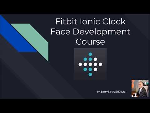 Fitbit Ionic Tutorial: Build your own Clock Face #1 - Introduction