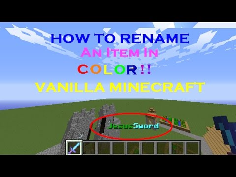 [PROBABLY OUTDATED] Minecraft Tutorial: How to Rename an Item in Color!