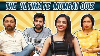 Radhika Apte Plays MUMBAI Quiz With Siddhant Kapoor, Akshay Oberoi | Bombairiya