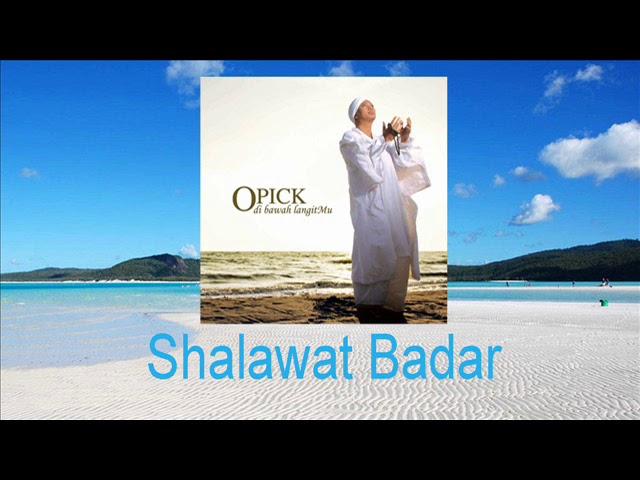 Opick - Shalawat Badar