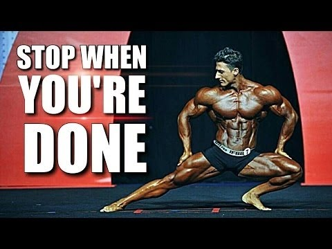 Stope When You're Done | Bodybuilding & Fitness Motivation