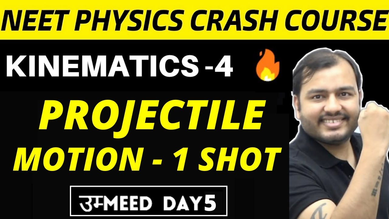 KINEMATICS 04 || PROJECTILE MOTION in ONE SHOT ||  ALL Tricks & Concepts | NEET Physics Crash Course