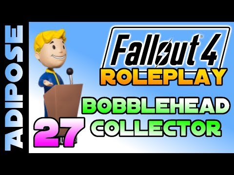 Let's Roleplay Fallout 4 - Bobblehead Collector #27 Iron and Fire