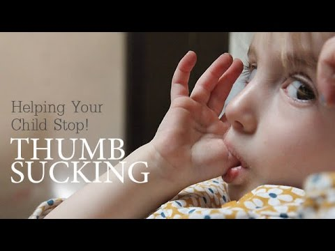 Help Your Child Stop Thumb Sucking - Parenting Advises