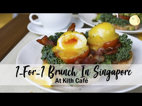 Kith Cafe - One Of The Best Brunch Spots In Singapore, Now With Amazing 1-For-1 Deals