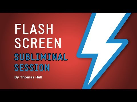 Boost Your Self-Esteem & Be Happy - Flash Screen Subliminal Session - By Thomas Hall