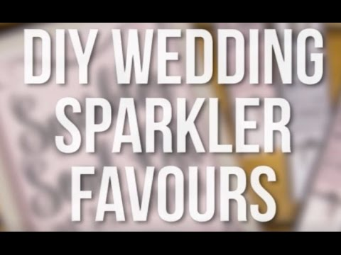 DIY Personalised Sparklers Wedding Favours