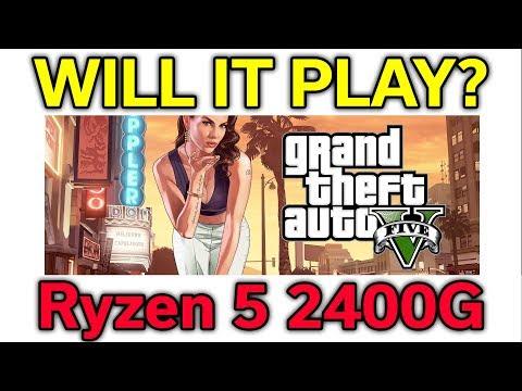 Will it Play? - GTA V - Ryzen 5 2400G - VEGA 11 - Benchmark