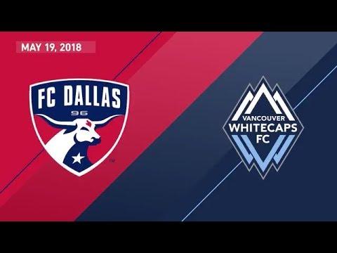 HIGHLIGHTS: FC Dallas vs. Vancouver Whitecaps FC | May 19, 2018
