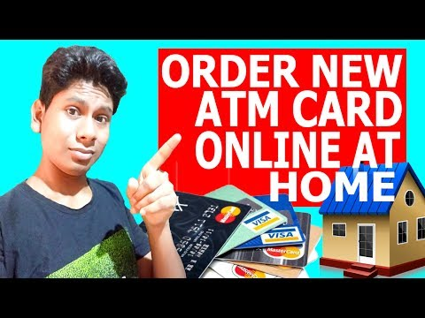 How to order New ATM card online at Home