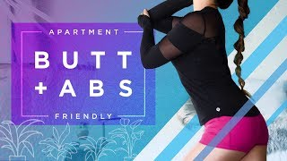 Butt Lift + Ab Chisel | Apartment Friendly Workout