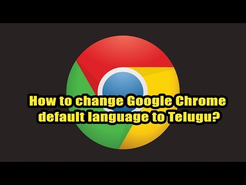How to change Google Chrome default language to Telugu?