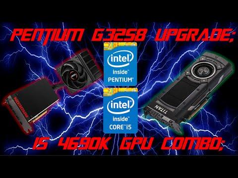 [Q&A 2]Pentium G3258 Upgrade; i5 4690K GPU combo